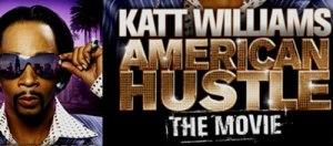 Katt Williams, American Hustle, Film, Movie, Review, The Flawed Guru